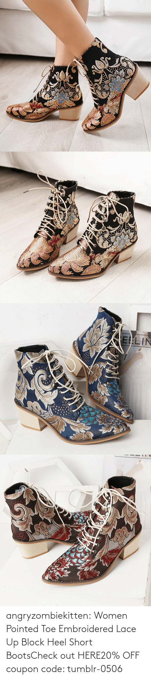 Off: angryzombiekitten:  Women Pointed Toe Embroidered Lace Up Block Heel Short BootsCheck out HERE20% OFF coupon code: tumblr-0506