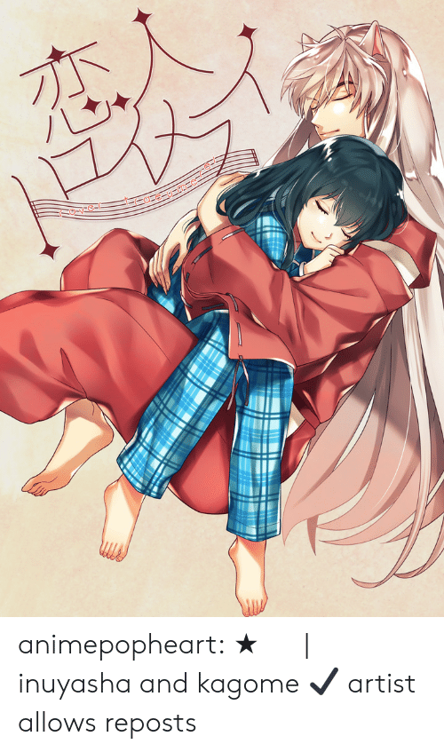 Target, Tumblr, and Blog: animepopheart:  ★  もとび  |  【夏コミ新刊】恋人トロイメライ  ☆ ⊳ inuyasha and kagome ✔ artist allows reposts