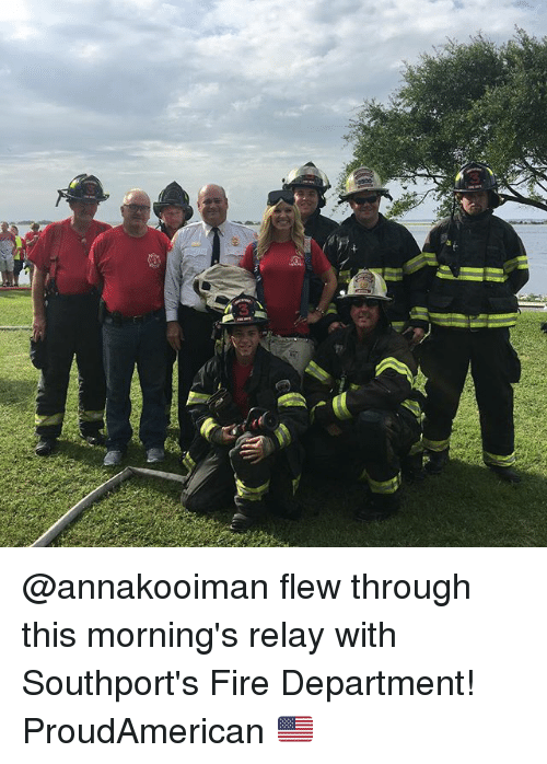 relay: @annakooiman flew through this morning's relay with Southport's Fire Department! ProudAmerican 🇺🇸