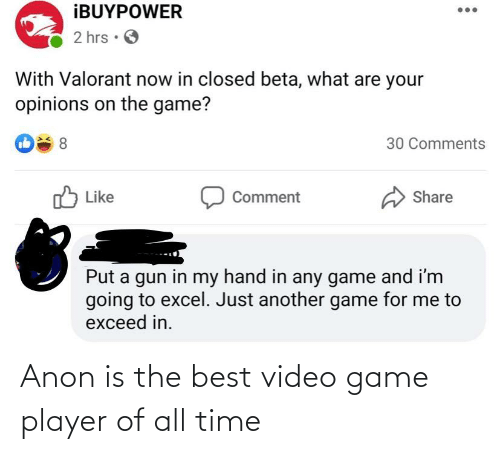 video game: Anon is the best video game player of all time