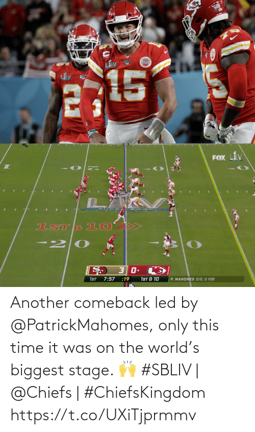 another: Another comeback led by @PatrickMahomes, only this time it was on the world's biggest stage. 🙌   #SBLIV | @Chiefs | #ChiefsKingdom https://t.co/UXiTjprmmv