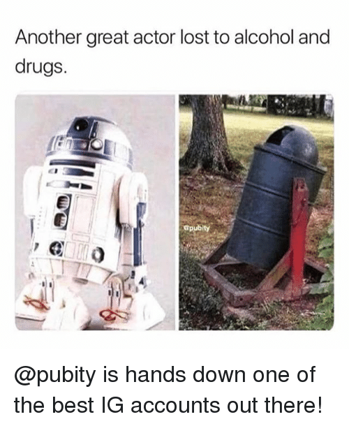 Drugs, Memes, and Lost: Another great actor lost to alcohol and  drugs. @pubity is hands down one of the best IG accounts out there!