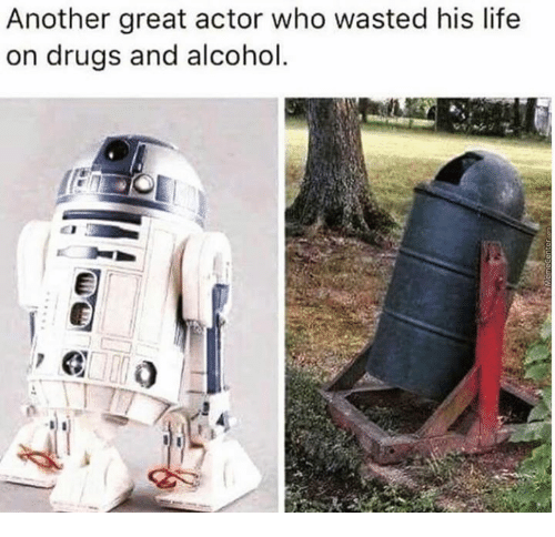 Drugs, Life, and Memes: Another great actor who wasted his life  on drugs and alcohol