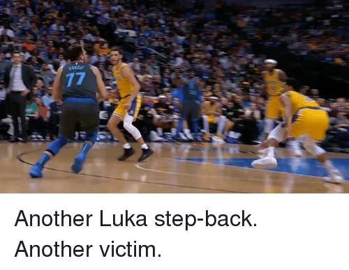 Back, Another, and Step: Another Luka step-back. Another victim.