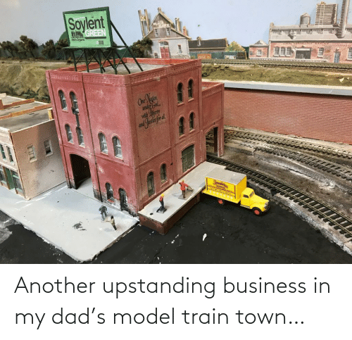 model: Another upstanding business in my dad's model train town…