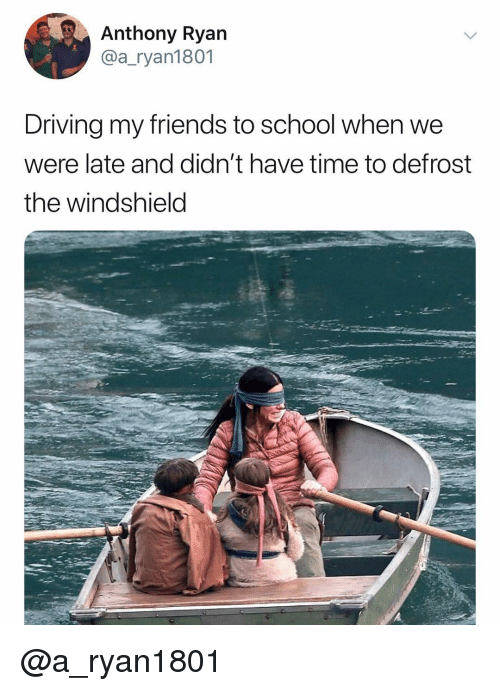 windshield: Anthony Ryan  @a_ryan1801  Driving my friends to school when we  were late and didn't have time to defrost  the windshield @a_ryan1801