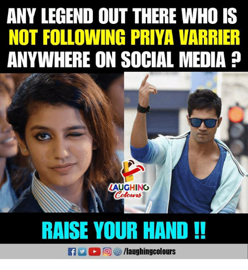 Social Media, Indianpeoplefacebook, and Media: ANY LEGEND OUT THERE WHO IS  NOT FOLLOWING PRIYA VARRIER  ANYWHERE ON SOCIAL MEDIA?  LAUGHING  RAISE YOUR HAND!