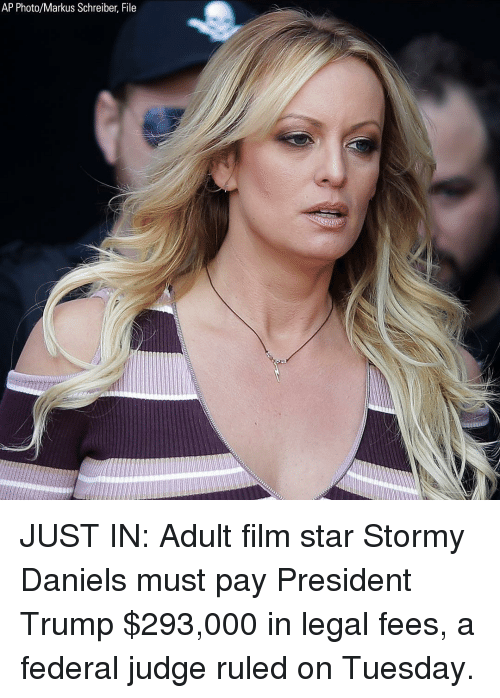 daniels: AP Photo/Markus Schreiber, File JUST IN: Adult film star Stormy Daniels must pay President Trump $293,000 in legal fees, a federal judge ruled on Tuesday.