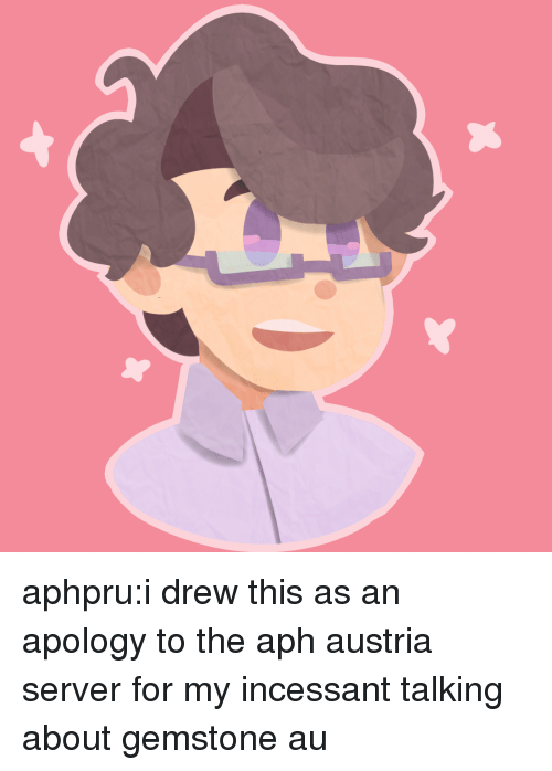 Target, Tumblr, and Blog: aphpru:i drew this as an apology to the aph austria server for my incessant talking about gemstone au