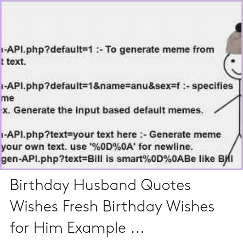 API default=1 T Text to Generate Meme From API