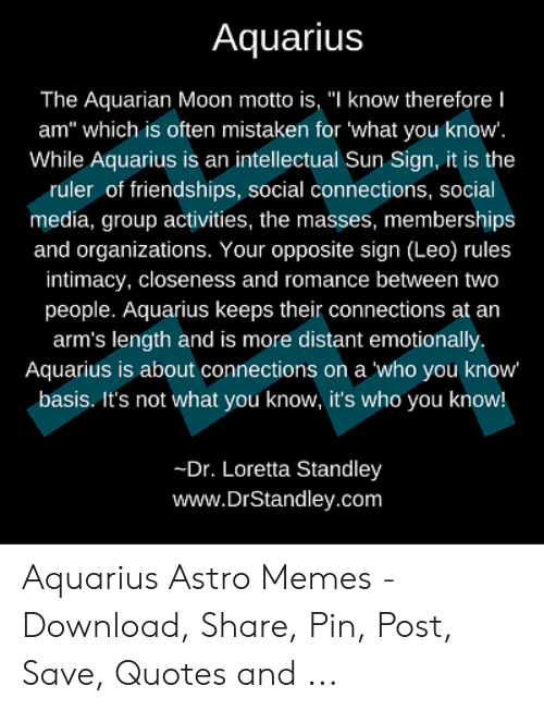 Aquarius the Aquarian Moon Motto Is I Know thereforeI Am