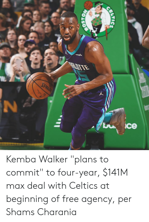 """Celtics: arardea  SPALD  ce  BOSTON  BILTICS Kemba Walker """"plans to commit"""" to four-year, $141M max deal with Celtics at beginning of free agency, per Shams Charania"""