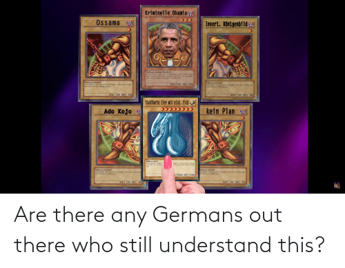 germans: Are there any Germans out there who still understand this?