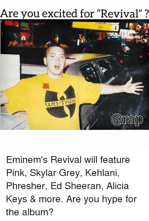 """Alicia Keys: Are vou excited for """"Revival""""? Eminem's Revival will feature Pink, Skylar Grey, Kehlani, Phresher, Ed Sheeran, Alicia Keys & more. Are you hype for the album?"""