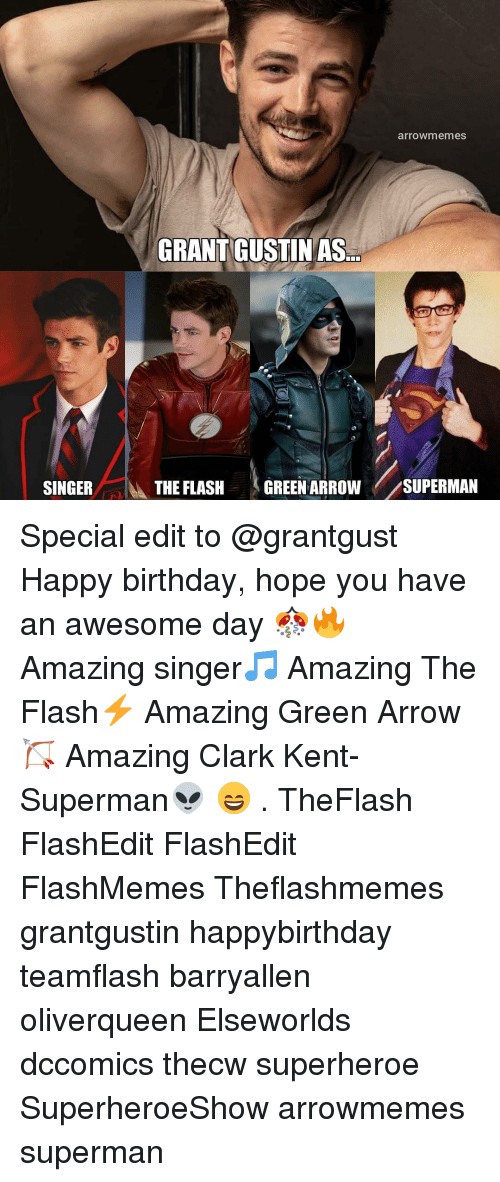 The Flash: arrowmemes  GRANT GUSTINAS  SINGER  İbk THE FLASH  (GREEN ARROW//SUPERMAN Special edit to @grantgust Happy birthday, hope you have an awesome day 🎊🔥 Amazing singer🎵 Amazing The Flash⚡ Amazing Green Arrow🏹 Amazing Clark Kent- Superman👽 😄 . TheFlash FlashEdit FlashEdit FlashMemes Theflashmemes grantgustin happybirthday teamflash barryallen oliverqueen Elseworlds dccomics thecw superheroe SuperheroeShow arrowmemes superman