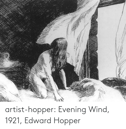 wind: artist-hopper: Evening Wind, 1921, Edward Hopper
