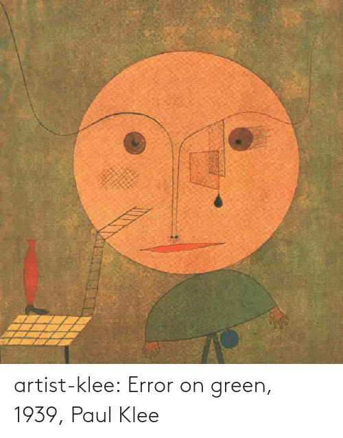 error: artist-klee:  Error on green, 1939, Paul Klee