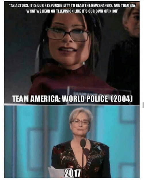 """team america world police: """"ASACTORS IT IS OUR RESPONSIBILITYTO READ THENEWSPAPERS, ANDTHEN SAY  WHAT WEREAD ON TELEVISION LIKE ITS OUR OWN OPINION""""  TEAM AMERICA: WORLD POLICE (2004)  2011"""