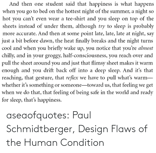 Design: aseaofquotes: Paul Schmidtberger, Design Flaws of the Human Condition