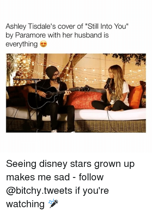 """paramore: Ashley Tisdale's cover of """"Still Into You""""  by Paramore with her husband is  everything Seeing disney stars grown up makes me sad - follow @bitchy.tweets if you're watching 🎤"""