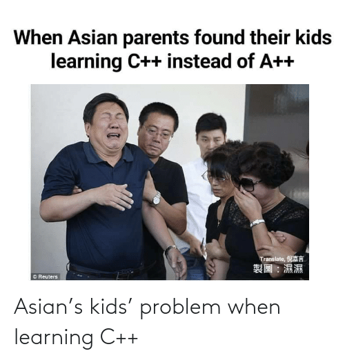 problem: Asian's kids' problem when learning C++