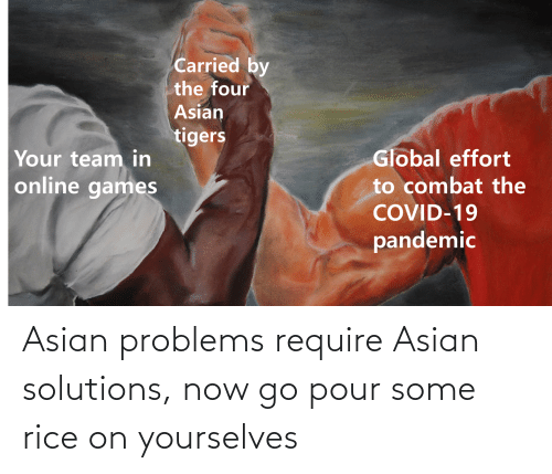 Pour Some: Asian problems require Asian solutions, now go pour some rice on yourselves