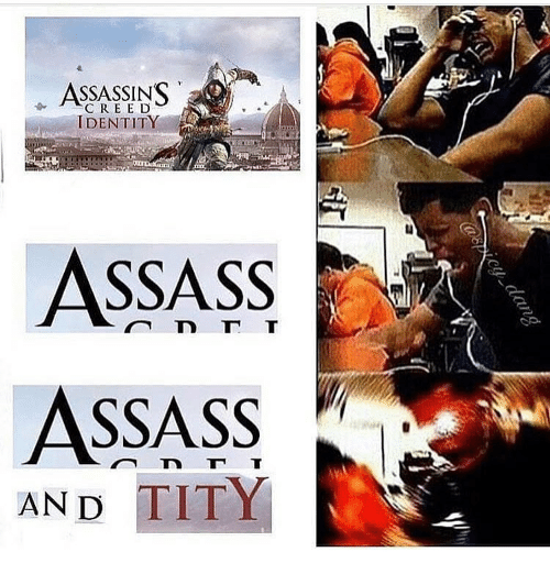 Tity: ASSASSINS  C R E E D  IDENTITY  ASSASS  ASSASSv  AND TITY