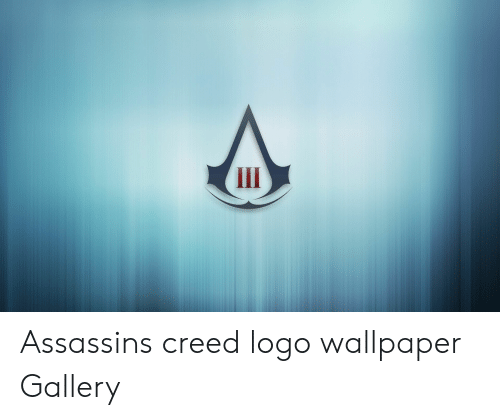 Assassins Creed Logo Wallpaper Gallery Assassin S Creed Meme On
