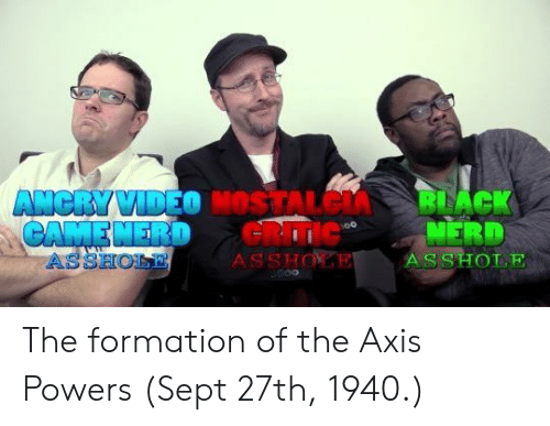 ssh: ASSHOLE  SSH The formation of the Axis Powers (Sept 27th, 1940.)