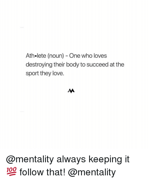 Love, Nba, and Who: Ath.lete (noun) - One who loves  destroying their body to succeed at the  sport they love. @mentality always keeping it 💯 follow that! @mentality