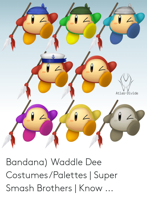 Atlas Divide Bandana Waddle Dee Costumespalettes Super Smash