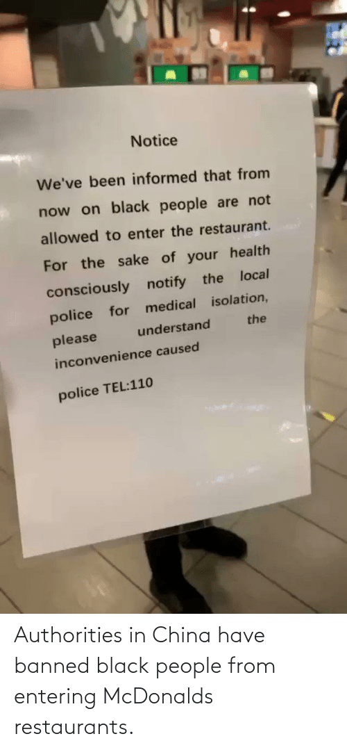 McDonalds: Authorities in China have banned black people from entering McDonalds restaurants.