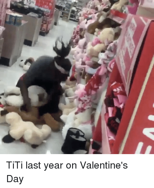 Tity: AV TiTi last year on Valentine's Day