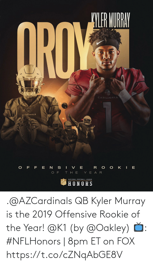 Offensive: .@AZCardinals QB Kyler Murray is the 2019 Offensive Rookie of the Year! @K1 (by @Oakley)  📺: #NFLHonors | 8pm ET on FOX https://t.co/cZNqAbGE8V