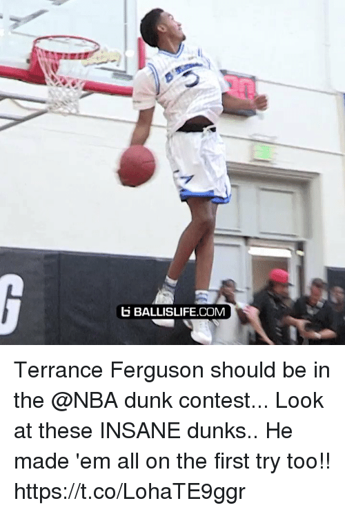 Ferguson: b BALLISLIFE.COM Terrance Ferguson should be in the @NBA dunk contest... Look at these INSANE dunks.. He made 'em all on the first try too!! https://t.co/LohaTE9ggr