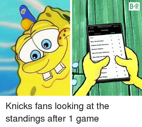 Boston Celtics, Golden State Warriors, and New York Knicks: B-R  11:39  NGA  New York Knicks  Golden State Warriors 1  Boston Celtics  New Orleans Pelicas  San Antonio Sp  Pacers  o Magic Knicks fans looking at the standings after 1 game