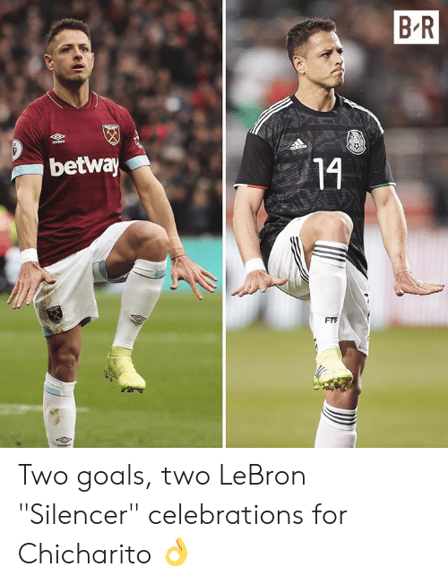 """celebrations: B R  betway  14 Two goals, two LeBron """"Silencer"""" celebrations for Chicharito 👌"""