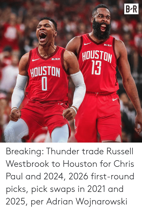 Chris Paul: B R  ROKIT  NOISIOA  13  ROKIT  HOUSTON Breaking: Thunder trade Russell Westbrook to Houston for Chris Paul and 2024, 2026 first-round picks, pick swaps in 2021 and 2025, per Adrian Wojnarowski