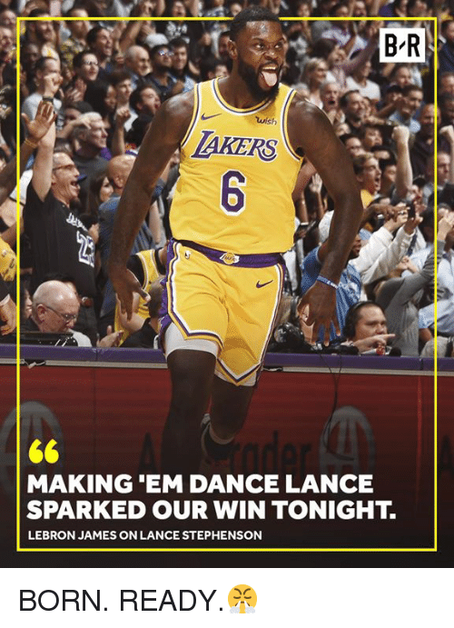 Lance Stephenson, LeBron James, and Lebron: B-R  wish  AKERS  MAKING 'EM DANCE LANCE  SPARKED OUR WIN TONIGHT.  LEBRON JAMES ON LANCE STEPHENSON BORN. READY.😤