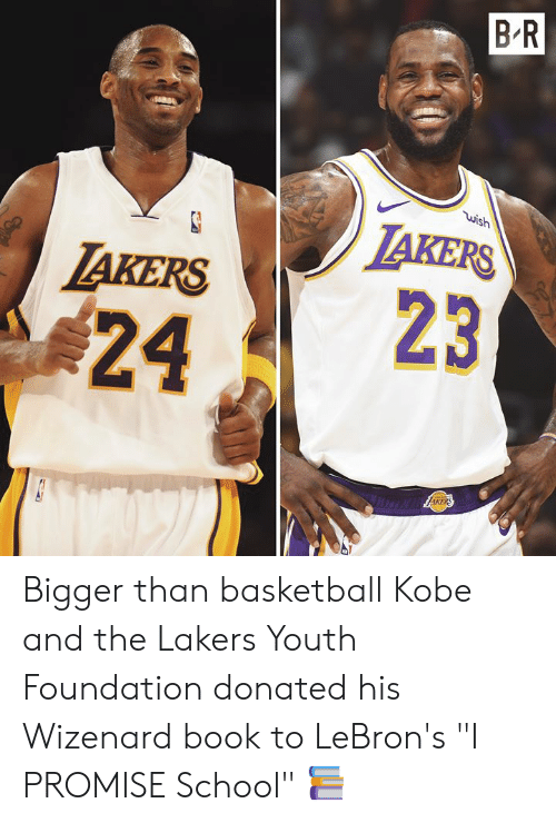 "Basketball, Los Angeles Lakers, and School: B R  wish  LAKERS  TAKERS  23  24  AKERS Bigger than basketball  Kobe and the Lakers Youth Foundation donated his Wizenard book to LeBron's ""I PROMISE School"" 📚"
