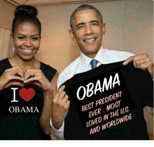 baa: BAA OBAMA  BEST PRESIDENT  EVER. MOST  LOVED IN THE US  AND WORLDWIDE