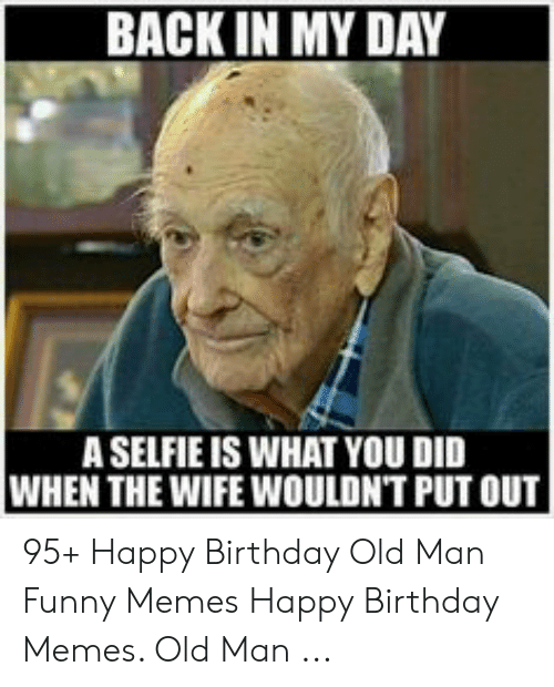 25 Best Memes About Birthday Memes Old Birthday Memes Old Memes