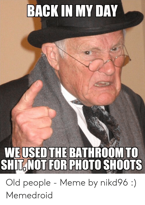 25 Best Memes About Old People Meme Old People Memes