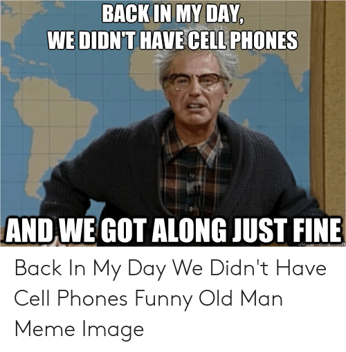 25 Best Memes About Old Phone Meme Old Phone Memes