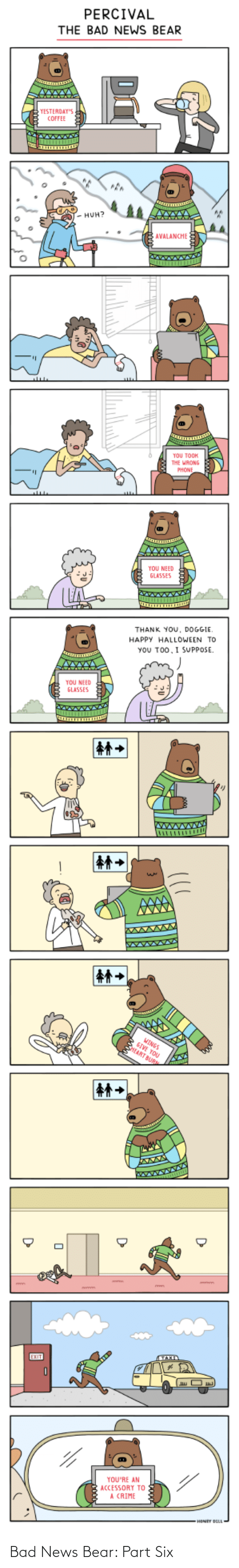 Bear: Bad News Bear: Part Six