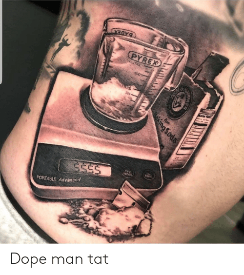 Dope, Soda, and King: BADEX  (PYREX  LITRE  400  HRE  200  Pure  TAF  OFF  OGE  SESS  PORTABLE Advanced  king Soda Dope man tat