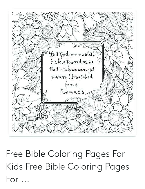Bible Coloring: Bait Ged coendetfa  fnis love tound us, in  that,ule we were yet  Siers, Crist dil  Remats 58 Free Bible Coloring Pages For Kids Free Bible Coloring Pages For ...