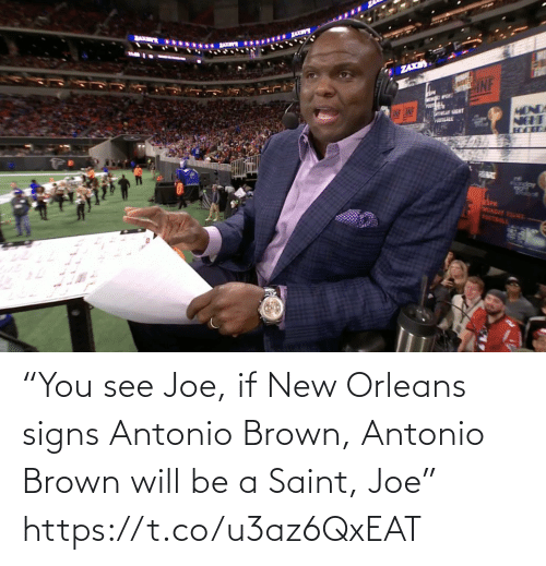 "Espn, Football, and Nfl: BAKM  ...... x  ZAXE  MONDA  NEHT  LINF CINF  POUTEALE  eSPN  MONDAY YSU  FOOTBALL ""You see Joe, if New Orleans signs Antonio Brown, Antonio Brown will be a Saint, Joe"" https://t.co/u3az6QxEAT"