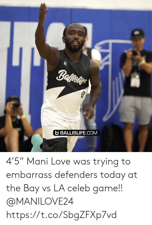 "mani: Ballisiye  BALLISLIFE.COM 4'5"" Mani Love was trying to embarrass defenders today at the Bay vs LA celeb game!! @MANILOVE24 https://t.co/SbgZFXp7vd"