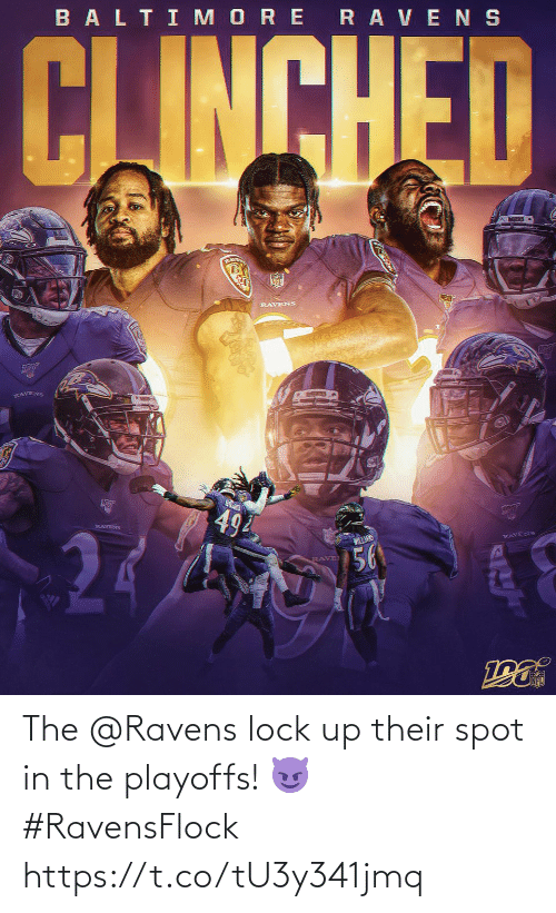 lock: BALTI MORE RAVENS  CJINCHED  RLAVE  RAVENS  RAVENS  494  RAVENS  WILLANS  RAVENS  56  RAVE The @Ravens lock up their spot in the playoffs! 😈 #RavensFlock https://t.co/tU3y341jmq